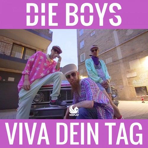 Viva dein Tag by Die Boys