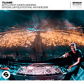 WITH U (feat. Karen Harding) OFFICIAL UNTOLD FESTIVAL ANTHEM 2018 by Tujamo