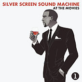 At the Movies, Part One von Silver Screen Sound Machine