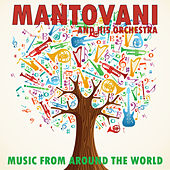 Music From Around the World von Mantovani & His Orchestra