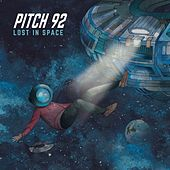 Lost in Space by Pitch 92