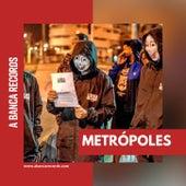 Metrópoles de A Banca Records