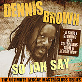 So Jah Say (The Ultimate Reggae Masterclass Series) de Dennis Brown