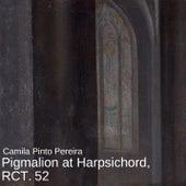 Pigmalion at Harpsichord, RCT. 52 de Camila Pinto Pereira