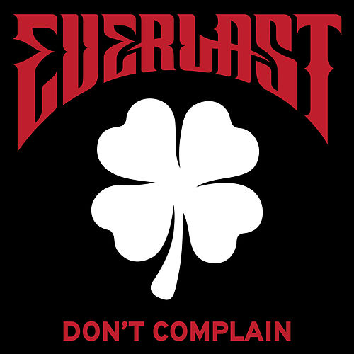 Don't Complain de Everlast