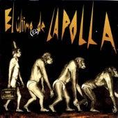 El Último (El) De la Polla by La Polla (La Polla Records)