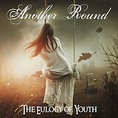 The Eulogy of Youth de Another Round