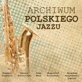Archiwum Polskiego Jazzu de Various Artists