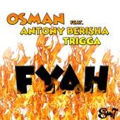 Fyah by Osman
