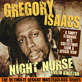 Night Nurse - Live in Kingston (The Ultimate Reggae Masterclass Series) de Gregory Isaacs