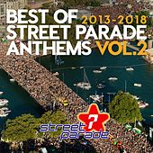 Best of Street Parade Anthems, Vol. 2 (2013 / 2018) by Various Artists