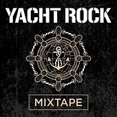 Yacht Rock Mixtape de Various Artists