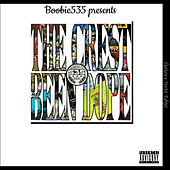 The Crest Been Dope by Various Artists