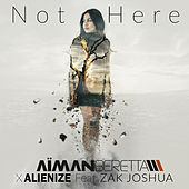 Not Here by Aiman Beretta