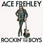 Rockin' With the Boys by Ace Frehley