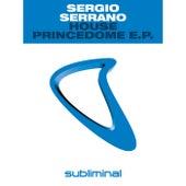 House Princedome E.P. by Sergio Serrano