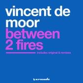 Between 2 Fires von Vincent de Moor