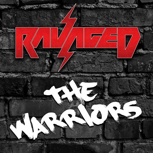 The Warriors by Ravaged