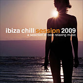Ibiza Chill Session 2009 von Various Artists