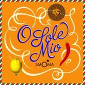 O Sole Mio (EthnoBeat Version) by Smoma