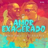 Amor Exagerado de Dominico Gonzalez