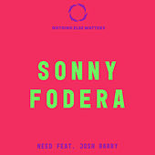 Need by Sonny Fodera