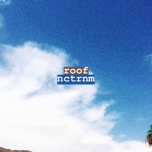 Roof by Nctrnm