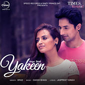 Yakeen - Single von Brad