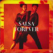 Salsa Forever by Various Artists