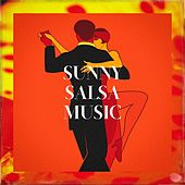 Sunny Salsa Music von Various Artists