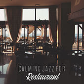 Calming Jazz for Restaurant de Relaxing Instrumental Music