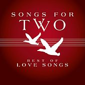 Songs for Two - Best of Love Songs von Various Artists