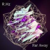 Far Away de R.Hz