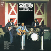 Recorded Live at The Grand Ole Opry by Stonewall Jackson