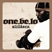 Stillborn de One Be Lo
