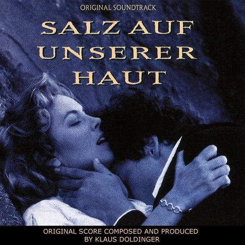 Salz auf unserer Haut (Original Score) by Klaus Doldinger