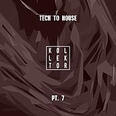 Tech to House, Pt. 7 by Various Artists
