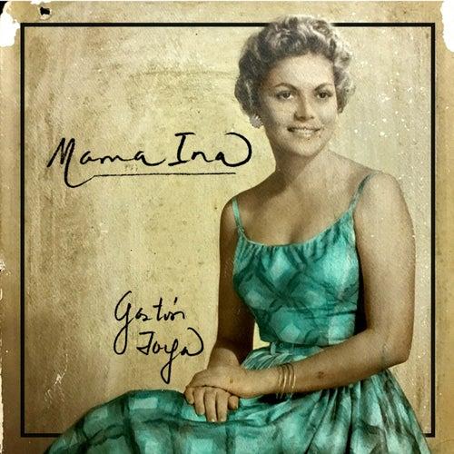 Mama Ina by Gastón Joya