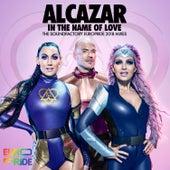 In the Name of Love (The Soundfactory Europride 2018 Mixes) von Alcazar