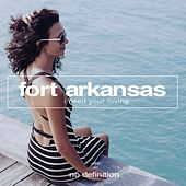 I Need Your Loving de Fort Arkansas