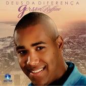 Deus da Diferença by Gerson Rufino