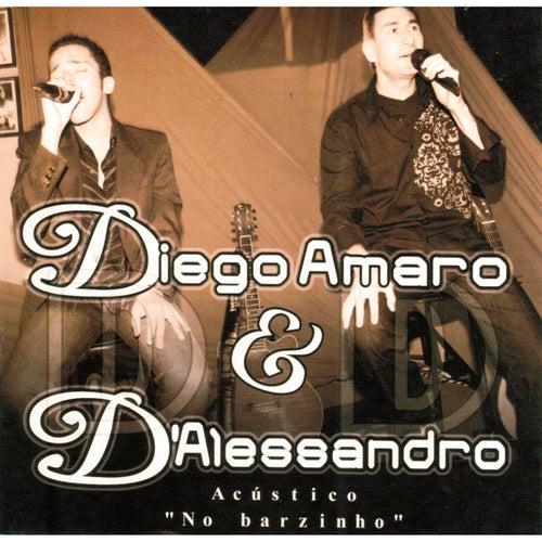 Acústico no Barzinho (Ao Vivo) de Diego Amaro & D'Alessandro