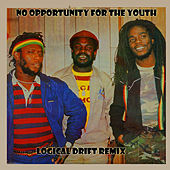 No Opportunity for the Youth (Logical Drift Re-Mix) von The Mighty Diamonds
