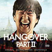 The Hangover Part II: Original Motion Picture Soundtrack by Various Artists
