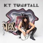 Wax by KT Tunstall