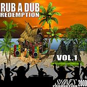 Rub a Dub Redemption, Vol. 1 von Various Artists