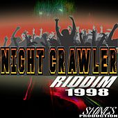 Night Crawler Riddim by Various Artists