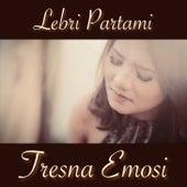 Tresna Emosi by Lebri Partami