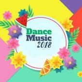 Dance Music 2018 von Ibiza Chill Out