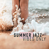 Summer Jazz Vibes Only von Gold Lounge